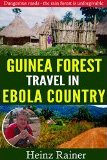 Guinea Forest Travel in Ebola country
