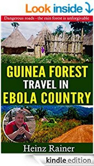 Guinea forest travel in Ebola stricken area